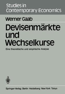 Devisenmärkte und Wechselkurse von Gaab,  W.
