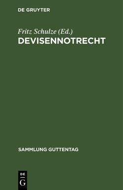 Devisennotrecht von Schulze,  Fritz