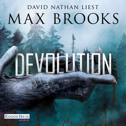 Devolution von Bauer,  Thomas, Brooks,  Max, Nathan,  David