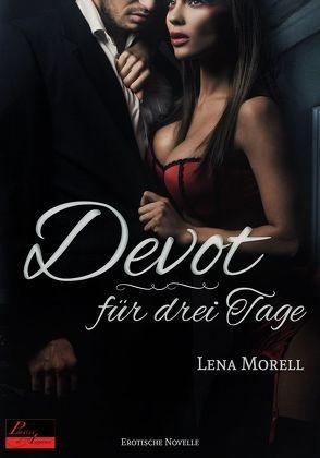 Devot für drei Tage von Morell,  Lena