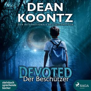 Devoted von Koontz,  Dean, Schwarzmaier,  Michael