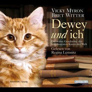 Dewey und ich von Lemnitz,  Regina, Müller,  Nike Karen, Myron,  Vicki, Witter,  Bret