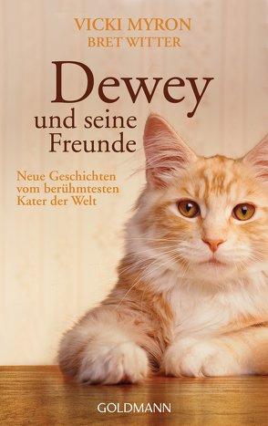 Dewey und seine Freunde von Müller,  Nike Karen, Myron,  Vicki, Witter,  Bret