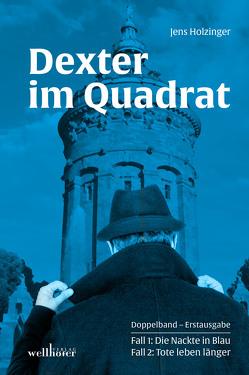 Dexter im Quadrat von Holzinger,  Jens