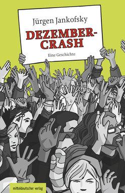 Dezember-Crash von Jankofsky,  Jürgen