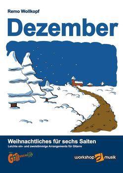 Dezember – Weihnachtliches für sechs Saiten von Wollkopf,  Remo