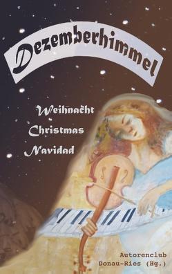 Dezemberhimmel von Autorenclub Donau-Ries