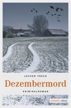 Dezembermord von Frech,  Jochen