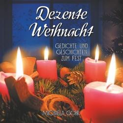 Dezente Weihnacht von Göhr,  Michaela