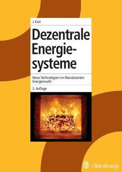 Dezentrale Energiesysteme von Karl,  Jürgen