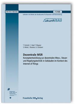 Dezentrale MSR. von Bratoev,  I., Hepf,  C., Meile,  S., Schmid,  T., Schubert,  G., Wagner,  T.