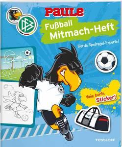 DFB PAULE Fußball Mitmach-Heft Spielregeln von Hennig,  Dirk, Wenzel,  Ida