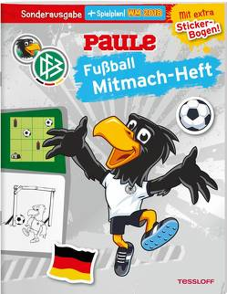 DFB PAULE Fußball Mitmach-Heft zur WM 2018 (mit Spielplan) von Hennig,  Dirk, Wenzel,  Ida