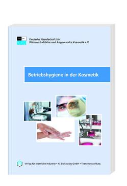 DGK-Betriebshygiene in der Kosmetik – 2. überarbeitete Ausgabe 2019