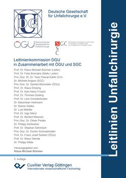 DGU Leitlinien Unfallchirurgie von Stürmer,  Klaus-Michael