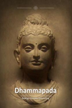 Dhammapada von Gonzalez Zimmerling,  Rodrigo