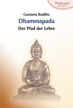 Dhammapada von Buddha,  Gautama