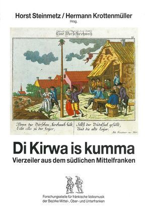 Di Kirwa is kumma von Krottenmüller,  Hermann, Steinmetz,  Horst
