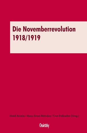 Die Novemberrevolution 1918/1919 von Beutin,  Heidi, Böttcher,  Hans-Ernst, Polkaehn,  Uwe