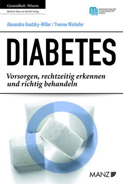 Diabetes von Kautzky-Willer,  Alexandra, Winhofer,  Yvonne