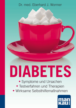 Diabetes. Kompakt-Ratgeber von Wormer,  Dr.med Eberhard J.