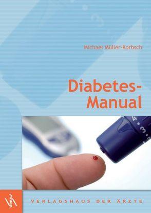 Diabetes-Manual von Müller-Korbsch,  Michael