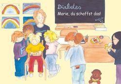 Diabetes – Marie, du schaffst das! von Basak,  Dilan, Jüngling,  Christine