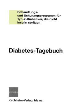 Diabetes-Tagebuch von Grüsser,  Monika, Jörgens,  Viktor, Kronsbein,  Peter
