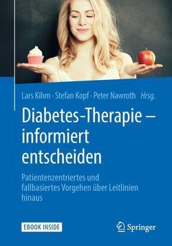 Diabetes-Therapie – informiert entscheiden von Kihm,  Lars, Kopf,  Stefan, Nawroth,  Peter
