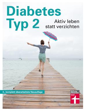 Diabetes Typ 2 von Jahn,  Dr. Ellen