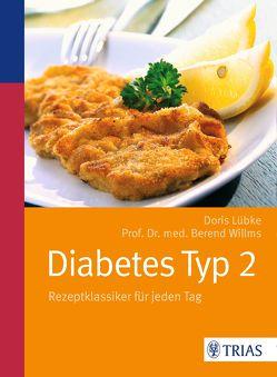 Diabetes Typ 2 von Lübke,  Doris, Willlms,  Berend