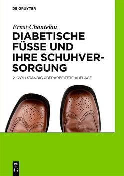 Diabetische Füße und ihre Schuhversorgung von Busch,  Klaus, Chantelau,  Ernst, et al., Gede,  Alexandra, Poll,  Ludger W.