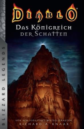 Diablo: Das Königreich der Schatten von Knaak,  Richard A, Sander,  Ralph