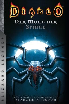Diablo: Der Mond der Spinne von Knaak,  Richard A, Sander,  Ralph