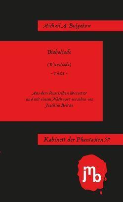 Diaboliade von Britze,  Joachim, Bulgakow,  Michail A, Postma,  Heiko