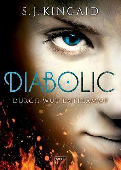 Diabolic (2). Durch Wut entflammt von Kincaid,  S.J., Thiele,  Ulrich