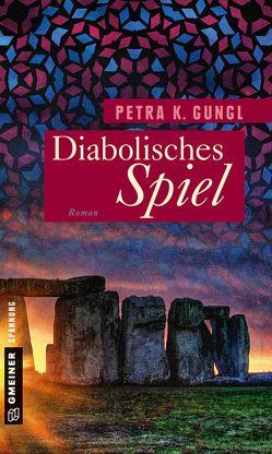 Diabolisches Spiel von Gungl,  Petra K.