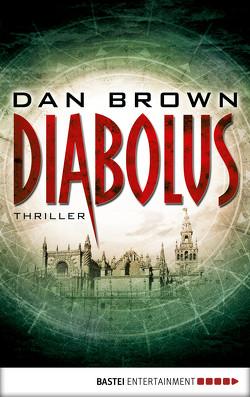 Diabolus von Brown,  Dan, Schmidt,  Peter A