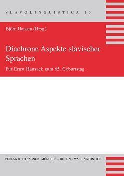 Diachrone Aspekte slavischer Sprachen von Hansen,  Björn