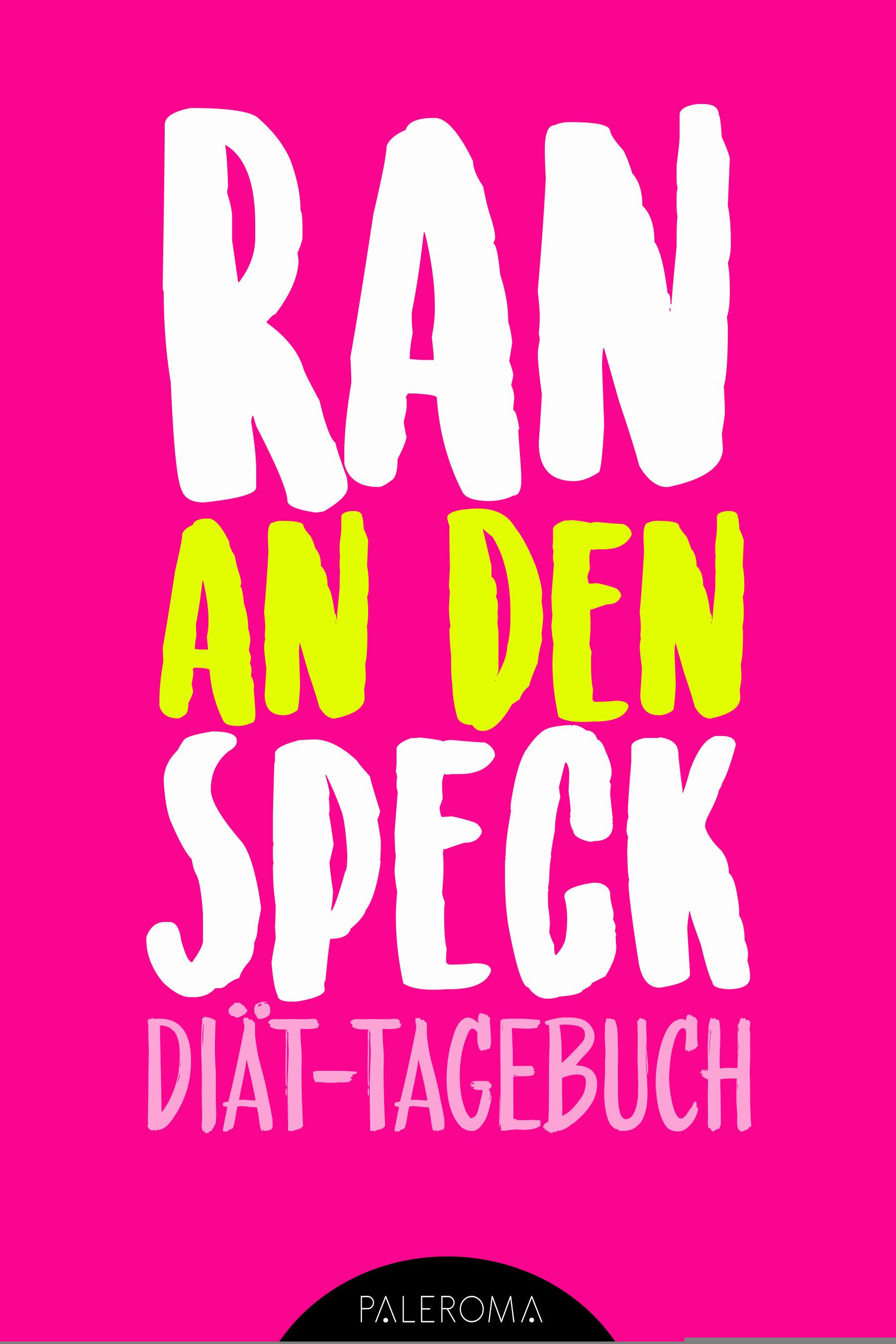 Diat Tagebuch Ran An Den Speck Die 99 Tage Challenge Von Notebooks