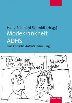 Diagnose ADHS von Schmidt,  Hans Reinhard