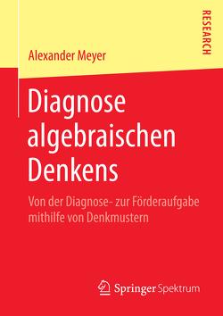 Diagnose algebraischen Denkens von Meyer,  Alexander