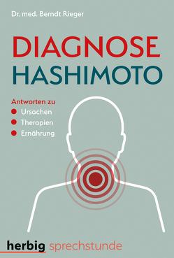 Diagnose Hashimoto von Rieger,  Berndt