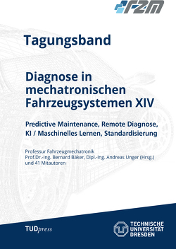 Diagnose in mechatronischen Fahrzeugsystemen XIV von Bäker,  Bernard, Unger,  Andreas