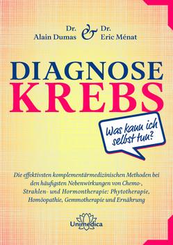 Diagnose Krebs von Dumas,  Alain, Ménat,  Eric