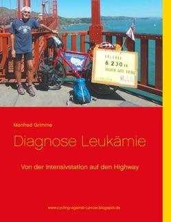Diagnose Leukämie von Grimme,  Manfred