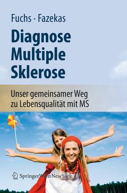 Diagnose Multiple Sklerose von Fazekas,  Franz, Fuchs,  Siegrid