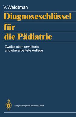Diagnoseschlüssel für die Pädiatrie von Cremer,  H., Graubner,  B., Weidtman,  Victor