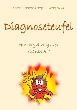 Diagnoseteufel von Gerstenberger-Ratzeburg,  Beate