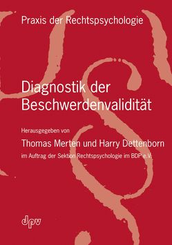 Diagnostik der Beschwerdenvalidität von Dettenborn,  Harry, Merten,  Thomas